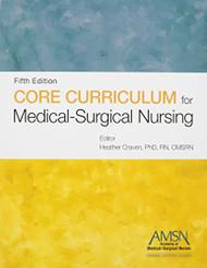 Core Curriculum for Medical-Surgical Nursing