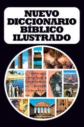 Nuevo diccionario biblico ilustrado (Spanish Edition)