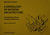 Genealogy of Modern Architecture