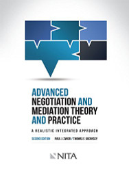 NITA Advanced Negotiation and Mediation Theory and Practice