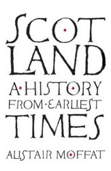 Scotland: A History from Earliest Times