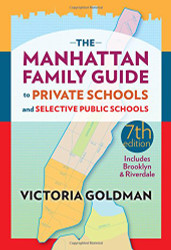 Manhattan Family Guide to Private Schools and Selective Public Schools