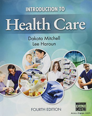 Introduction to Health Care by Mitchell Dakota