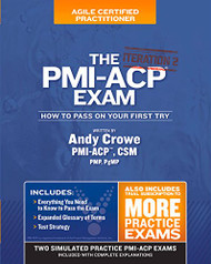 PMI-ACP Exam: How To Pass On Your First Try Iteration 2