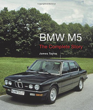 BMW M5: The Complete Story (Crowood Autoclassics)