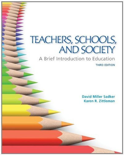 Teachers Schools And Society A Brief Introduction To Education