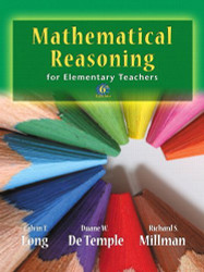Mathematical Reasoning For Elementary School Teachers by Calvin T. Long