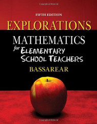 Explorations For Bassarear's Mathematics For Elementary School Teachers