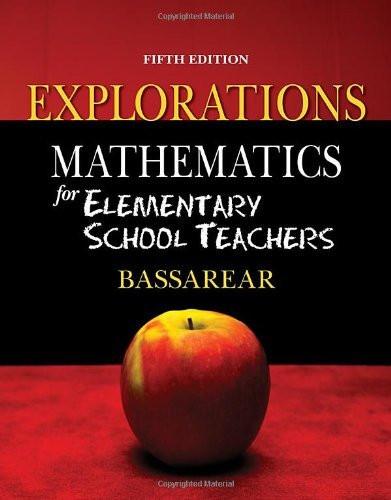 Explorations For Bassarear's Mathematics For Elementary School Teachers