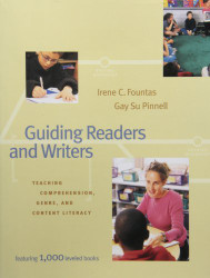 Guiding Readers And Writers Grades 3-6 by Irene C Fountas