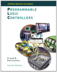 Activities Manual To Accompany Programmable Logic Controllers