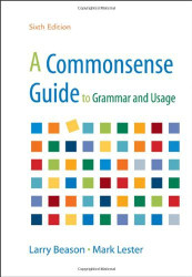 Commonsense Guide To Grammar And Usage
