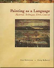 Painting As A Language by Jean Robertson