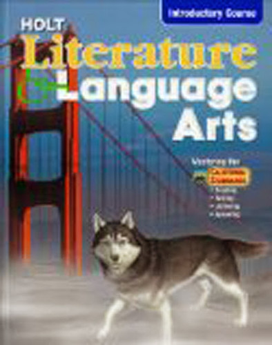 Holt Literature And Language Arts Introductory Course California