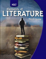 Elements Of Literature Student Edition Grade 9 Third Course   by Holt