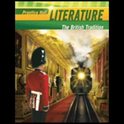 Prentice Hall Literature The British Tradition