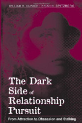 Dark Side Of Relationship Pursuit