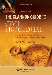 Glannon Guide To Civil Procedure