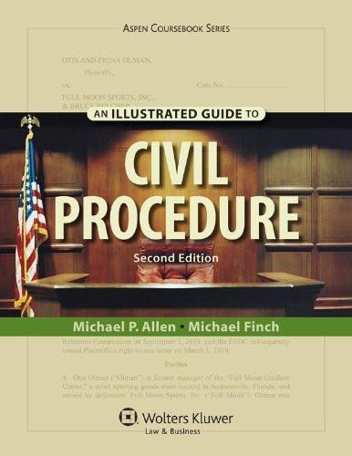 Illustrated Guide To Civil Procedure