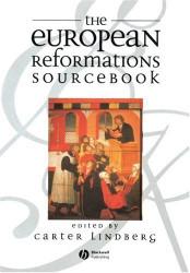 European Reformations Sourcebook