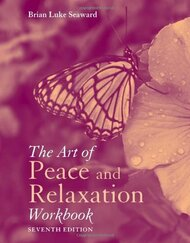 Art Of Peace And Relaxation Workbook