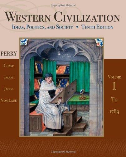 Western Civilization Volume 1 To 1789