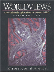 Worldviews Crosscultural Explorations Of Human Beliefs