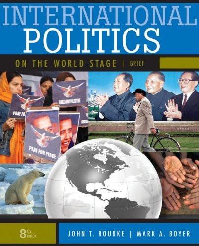 International Politics On The World Stage Brief Version