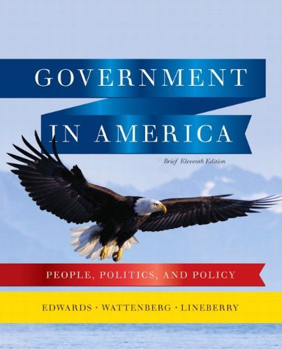 Government In America People Politics And Policy