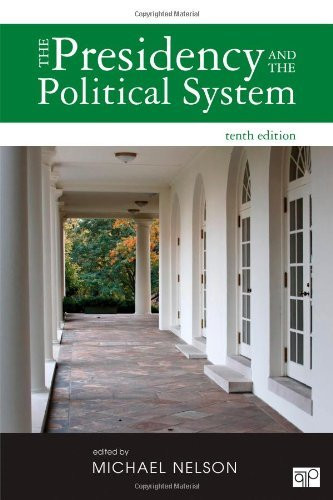 Presidency And The Political System