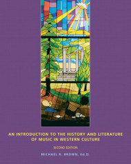 Introduction To The History And Literature Of Music In Western Culture