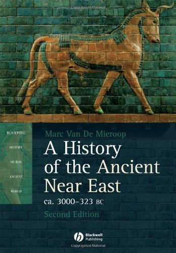 History Of The Ancient Near East Ca 3000