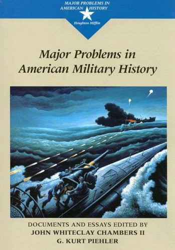 Major Problems In American Military History