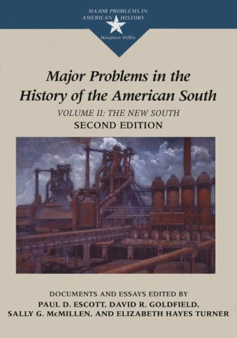 Major Problems In The History Of The American South Volume 2