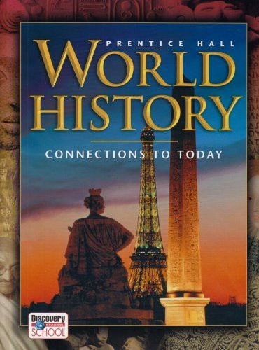 World History Connections To Today Revised Survey Student Edition 2005C