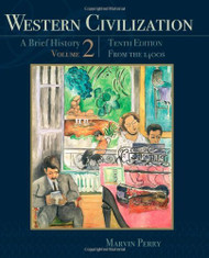 Western Civilization A Brief History Volume 2