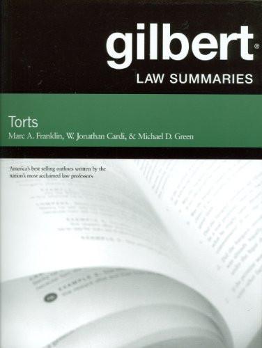 Gilbert Law Summaries On Torts