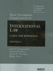 Basic Documents Supplement To International Law Cases And Materials