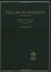 Stoebuck And Whitman's Law Of Property