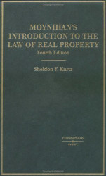 Moynihan's Introduction To The Law Of Real Property
