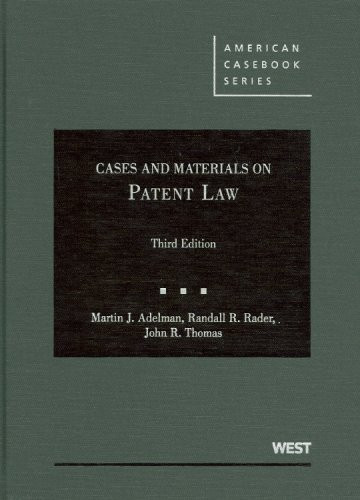 Cases And Materials On Patent Law