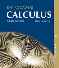 Calculus Single Variable Early Transcendentals by Jon Rogawski