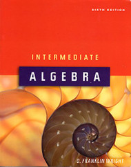 Intermediate Algebra by D Franklin Wright