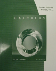 Student Solutions Manual For Larson/Edwards' Calculus Volume 2