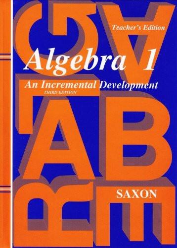 Algebra 1 An Incremental Development
