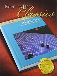 Foerster Algebra 1 Classics Edition by Prentice Hall