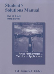 Student Solutions Manual For Finite Mathematics And Calculus With Applications