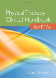 Physical Therapy Clinical Handbook For Ptas
