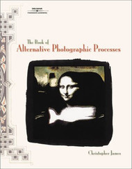 Book Of Alternative Photographic Processes