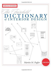 Fairchild Dictionary Of Interior Design